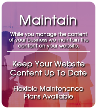 While you manage the content of your business we maintain the content on your website.
