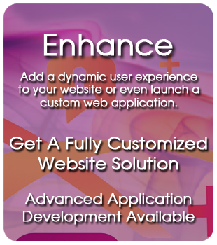 Add a dynamic user experience to your website or even launch a custom web application.